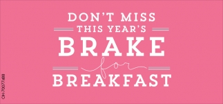 Don't miss this year's brake for breakfast