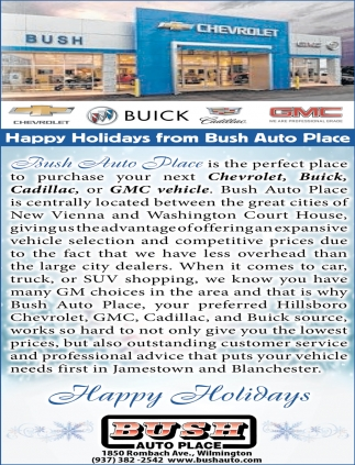 Happy Holidays from Bush Auto Place