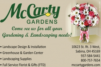 Come see us for all your Gardening & Landscaping needs