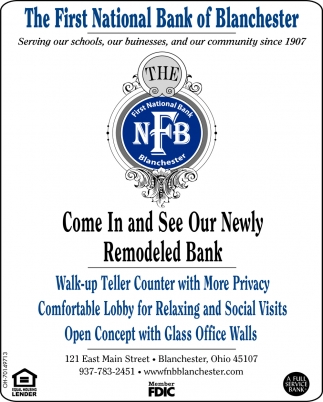 Come In and See Our Newly Remodeled Bank