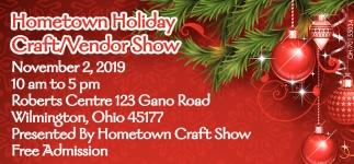 Hometown Holiday Craft/Vendor Show