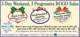 3 Day Weekend, 3 Progressive BOGO Sales