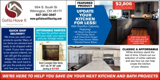 We're here to help your save on your next kitchen and bath projects