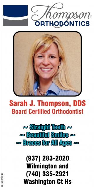 Sarah J  Thompson, DDS, Thompson Orthodontics